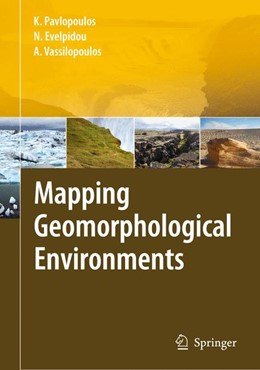 Abbildung von Pavlopoulos / Evelpidou / Vassilopoulos | Mapping Geomorphological Environments | 1st Edition. | 2009