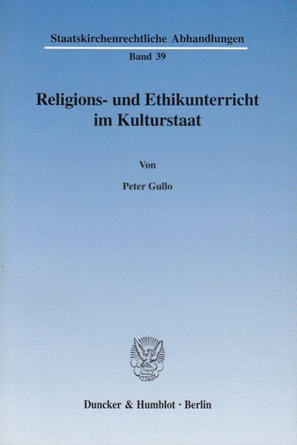 Abbildung von Gullo | Religions- und Ethikunterricht im Kulturstaat. | 2003