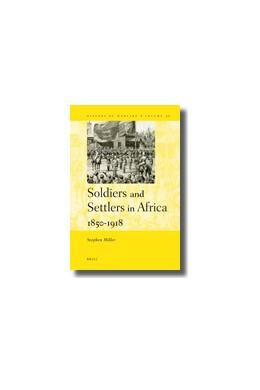 Abbildung von Miller | Soldiers and Settlers in Africa, 1850-1918 | 2009 | 56