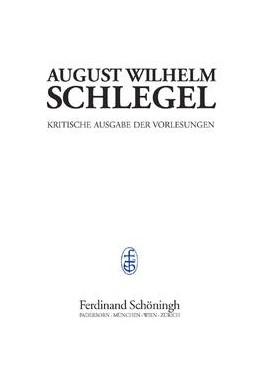 Abbildung von Jolles / Höltenschmidt / Behler   August Wilhelm Schlegel - Vorlesungen von 1798-1827   2006