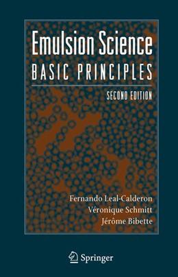 Abbildung von Leal-Calderon / Schmitt / Bibette   Emulsion Science   2007   Basic Principles