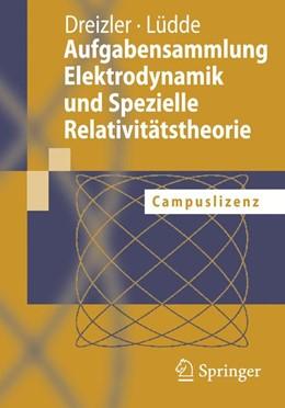 Abbildung von Dreizler / Lüdde | Aufgabensammlung Elektrodynamik und Spezielle Relativitätstheorie | 2006 | Campuslizenz