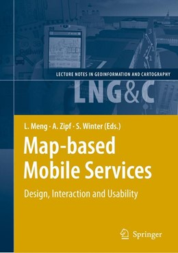 Abbildung von Meng / Zipf / Winter | Map-based Mobile Services | 2008 | Design, Interaction and Usabil...