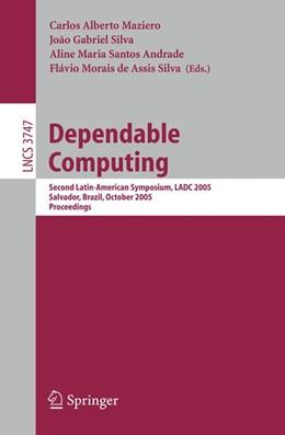 Abbildung von Maziero / Silva / Andrade / Assis Silva | Dependable Computing | 2005 | Second Latin-American Symposiu...