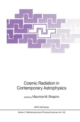 Abbildung von Shapiro | Cosmic Radiation in Contemporary Astrophysics | 1985