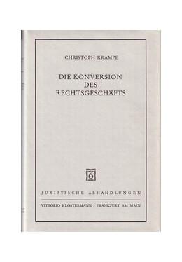 Abbildung von Krampe | Die Konversion des Rechtsgeschäfts | 1980 | 16
