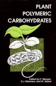 Abbildung von Meuser / Manners / Seibel | Plant Polymeric Carbohydrates | 1987