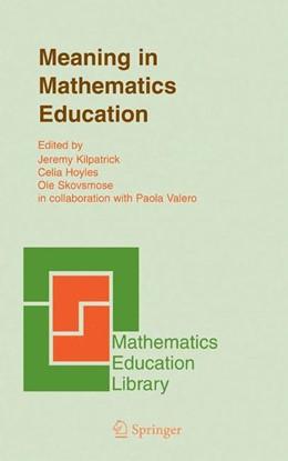 Abbildung von Kilpatrick / Hoyles / Skovsmose | Meaning in Mathematics Education | 2005 | Edited by Jeremy Kilpatrick, C... | 37