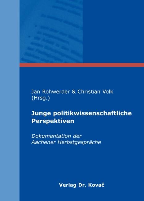 Abbildung von Rohwerder / Volk | Junge politikwissenschaftliche Perspektiven | 2009