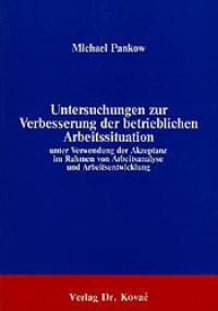 Abbildung von Pankow | Untersuchungen zur Verbesserung der betrieblichen Arbeitssituation unter Verwendung der Akzeptanz im Rahmen von Arbeitsanalyse und Arbeitsentwicklung | 1986