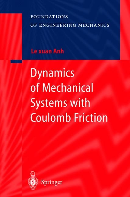 Abbildung von Le Xuan Anh   Dynamics of Mechanical Systems with Coulomb Friction   2003