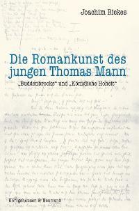 Abbildung von Rickes | Die Romankunst des jungen Thomas Mann | 2006