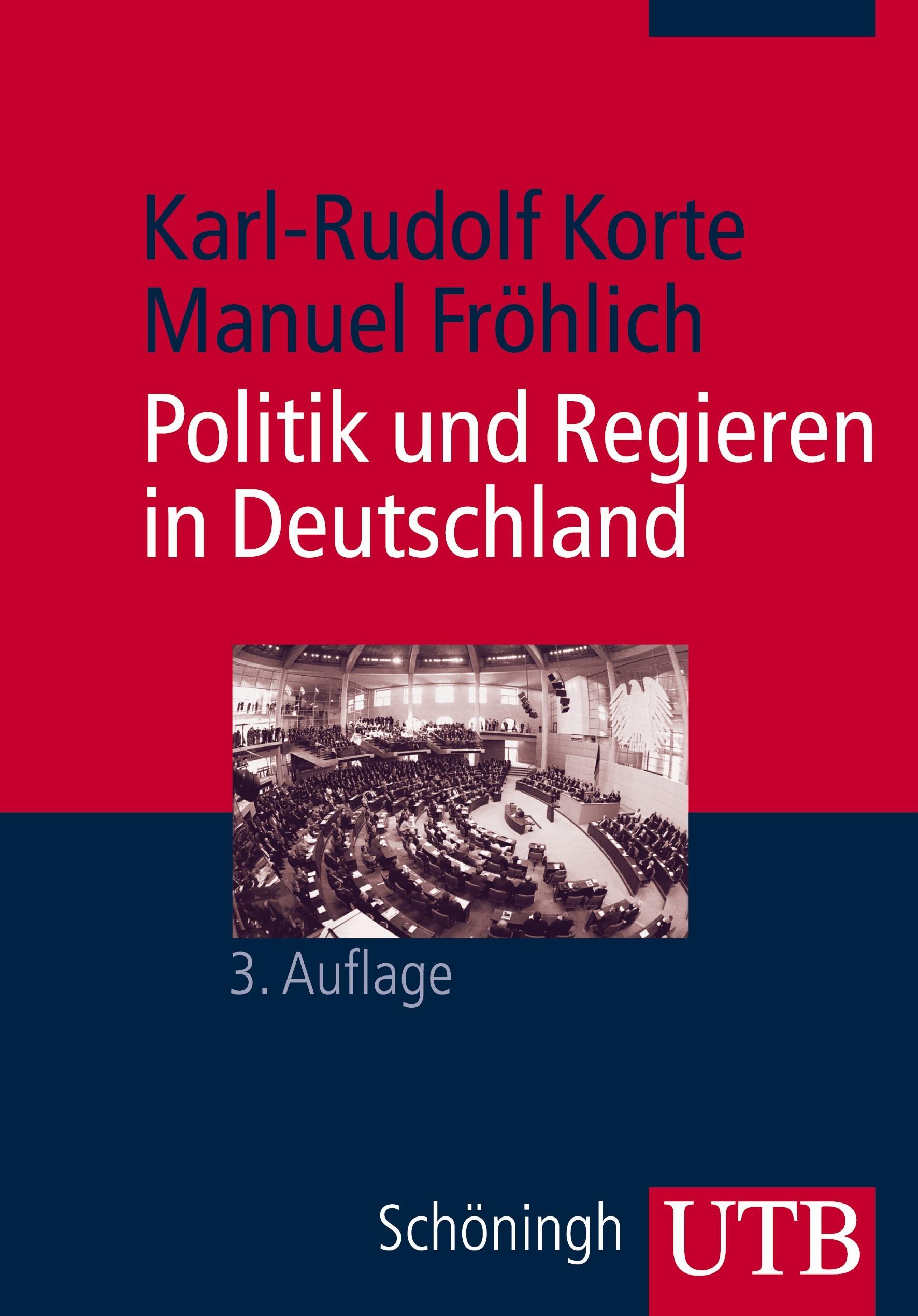 Abbildung von Fröhlich / Korte   Politik und Regieren in Deutschland   3., überarb. Aufl.   2009