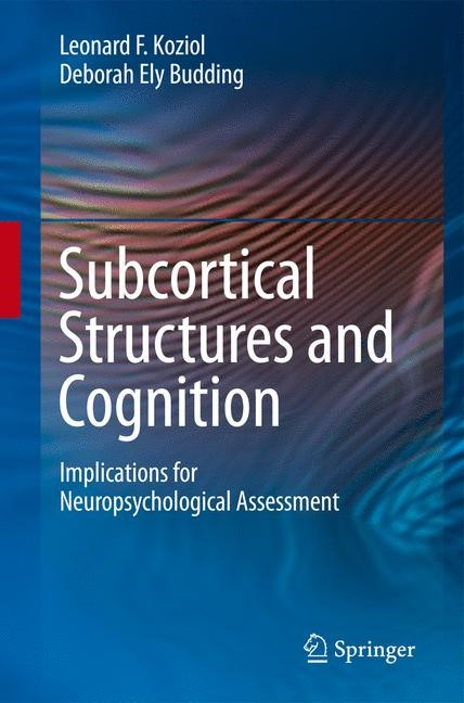 Abbildung von Koziol / Budding | Subcortical Structures and Cognition | 2010