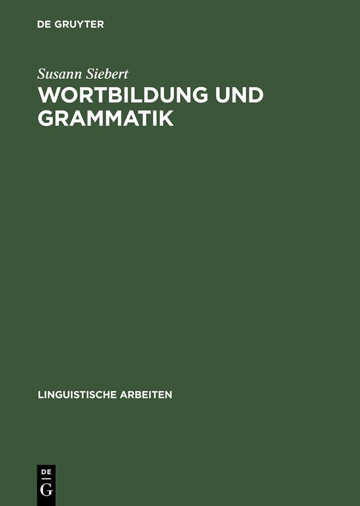 Abbildung von Siebert | Wortbildung und Grammatik | Reprint 2014 | 1999