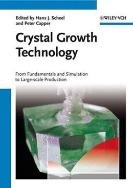 Abbildung von Scheel / Capper   Crystal Growth Technology   2008   From Fundamentals and Simulati...