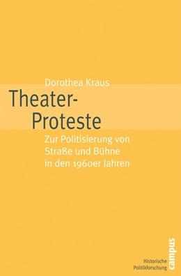 Abbildung von Kraus | Theater-Proteste | 2007 | Zur Politisierung von Straße u... | 9