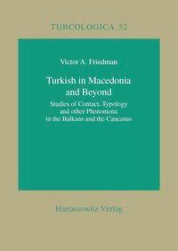 Abbildung von Friedman | Turkish in Macedonia and Beyond | 2003