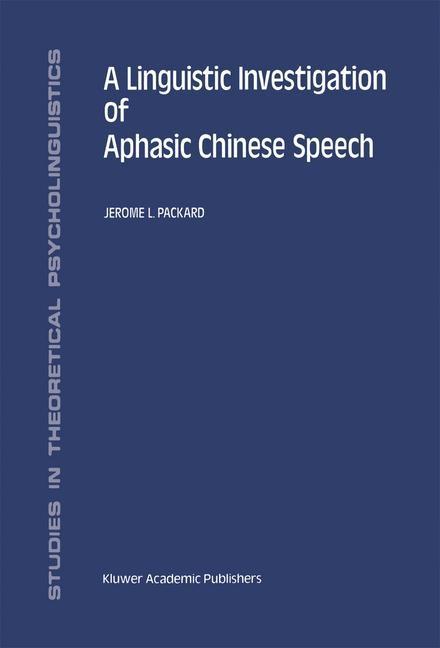 Abbildung von Packard   A Linguistic Investigation of Aphasic Chinese Speech   1993
