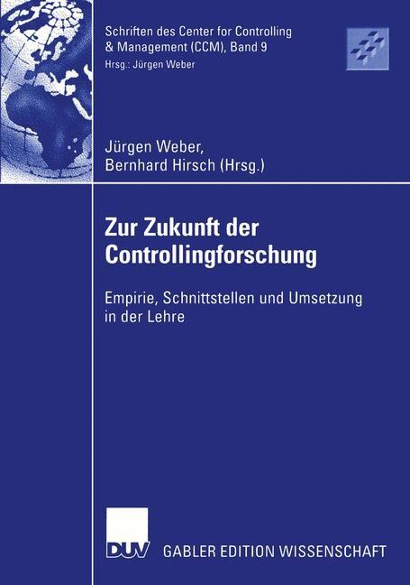 Abbildung von Weber / Hirsch   Zur Zukunft der Controllingforschung   2003   2003