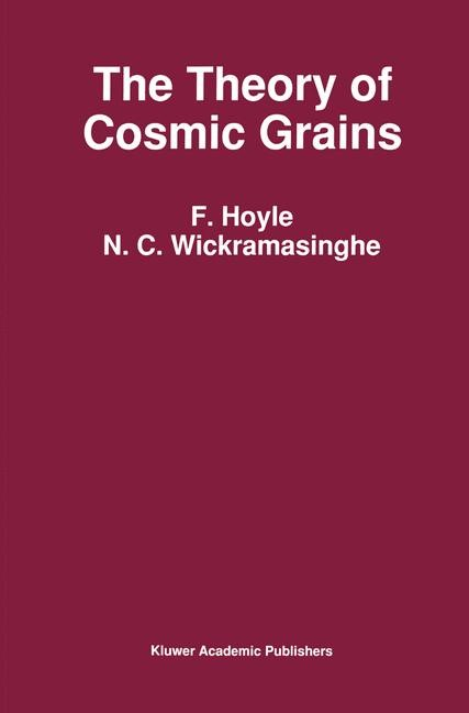 Abbildung von Wickramasinghe / Hoyle | The Theory of Cosmic Grains | 1991
