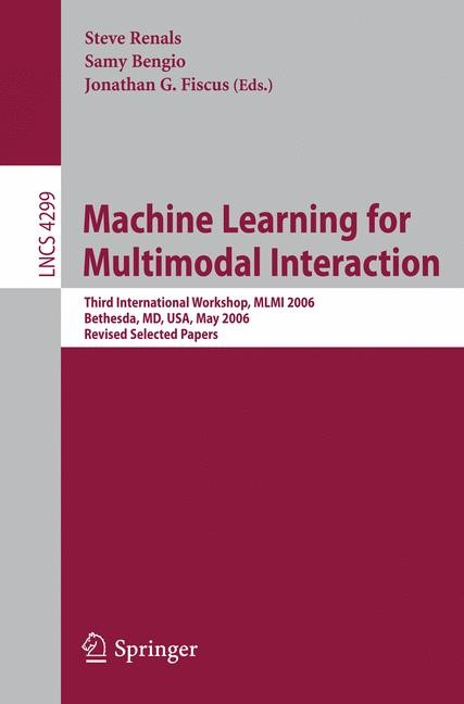 Abbildung von Renals / Bengio / Fiskus | Machine Learning for Multimodal Interaction | 2006