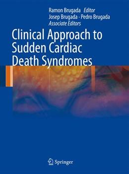 Abbildung von Brugada | Clinical Approach to Sudden Cardiac Death Syndromes | 2010