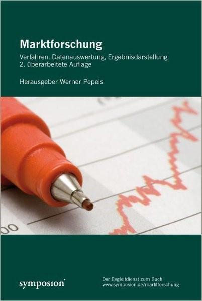 Abbildung von Pepels   Marktforschung. Verfahren, Datenauswertung, Ergebnisdarstellung   überarbeitet   2008