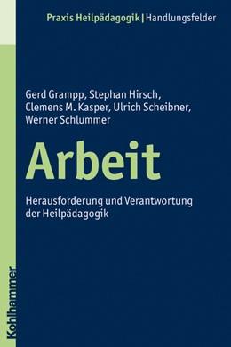Abbildung von Grampp / Hirsch / Kasper | Arbeit | 2010 | Herausforderung und Verantwort...