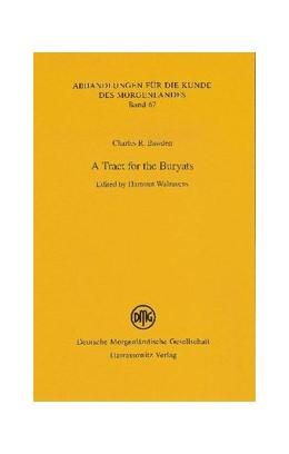 Abbildung von Bawden / Walravens | A Tract for the Buryats | 2009 | 67