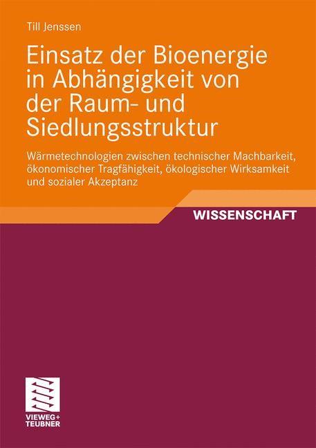 Abbildung von Jenssen | Einsatz der Bioenergie in Abhängigkeit von der Raum- und Siedlungsstruktur | 2009