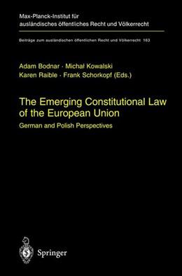 Abbildung von Bodnar / Kowalski / Raible / Schorkopf   The Emerging Constitutional Law of the European Union   2003   German and Polish Perspectives   163