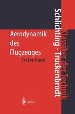 Abbildung von Schlichting / Truckenbrodt | Aerodynamik des Flugzeuges | 3. Aufl. | 2000 | Erster Band: Grundlagen aus de...