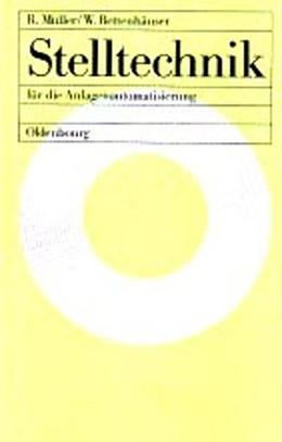 Abbildung von Bettenhaeuser / Mueller | Stelltechnik | 1995 | für die Anlagenautomatisierung