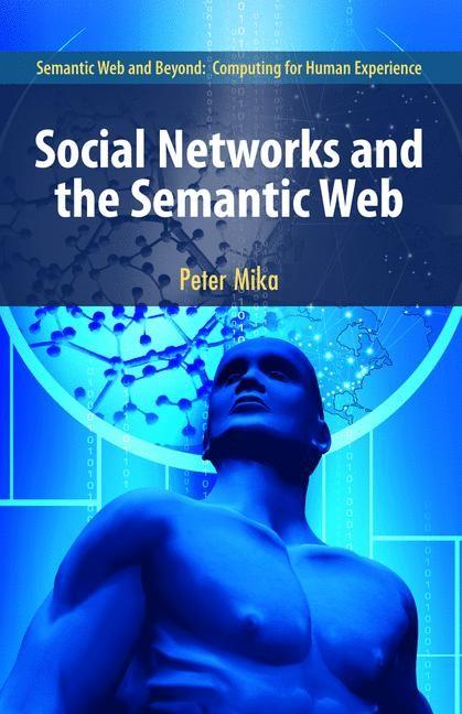 Abbildung von Mika | Social Networks and the Semantic Web | 2007