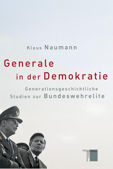 Abbildung von Naumann | Generale in der Demokratie | 2007