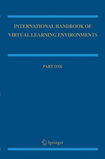 Abbildung von Weiss / Nolan / Hunsinger / Trifonas   International Handbook of Virtual Learning Environments   2006