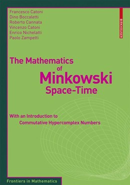 Abbildung von Catoni / Boccaletti / Cannata | The Mathematics of Minkowski Space-Time | 2008 | With an Introduction to Commut...
