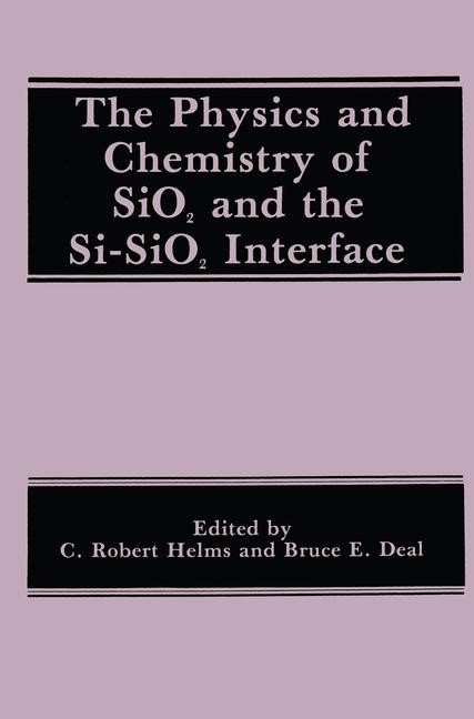 Abbildung von Deal / Helms | The Physics and Chemistry of SiO2 and the Si-SiO2 Interface | 1989