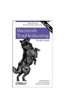 Abbildung von David Lerner / Aaron Freimark / Tekserve Corporation | Macintosh Troubleshooting Pocket Guide for Mac OS | 2002