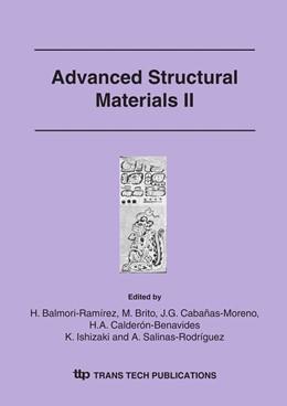 Abbildung von Balmori-Ramírez / Brito / Calderon-Benavides / Ishizaki / Salinas-Rodríguez | Advanced Structural Materials II | 2006
