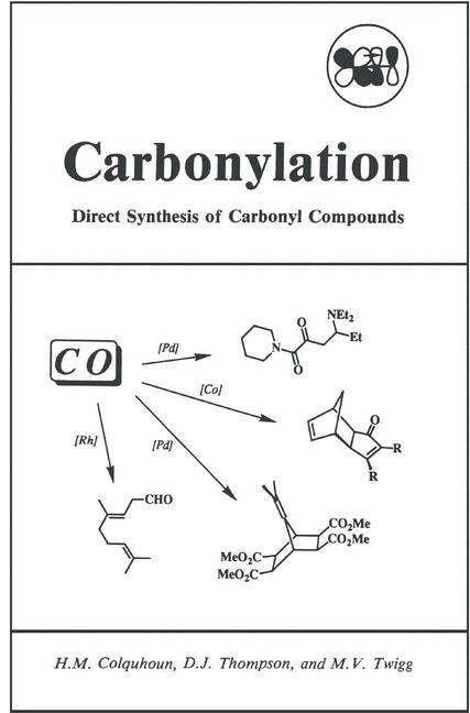 Abbildung von Colquhoun / Thompson / Twigg | Carbonylation | 1991