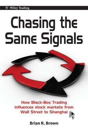 Abbildung von Brown | Chasing the Same Signals | 2010