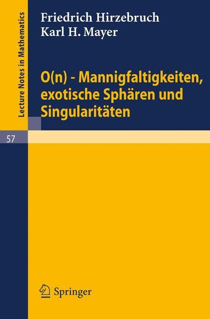 Abbildung von Hirzebruch / Mayer | 0(n) - Mannigfaltigkeiten, exotische Sphären und Singularitäten | 1968