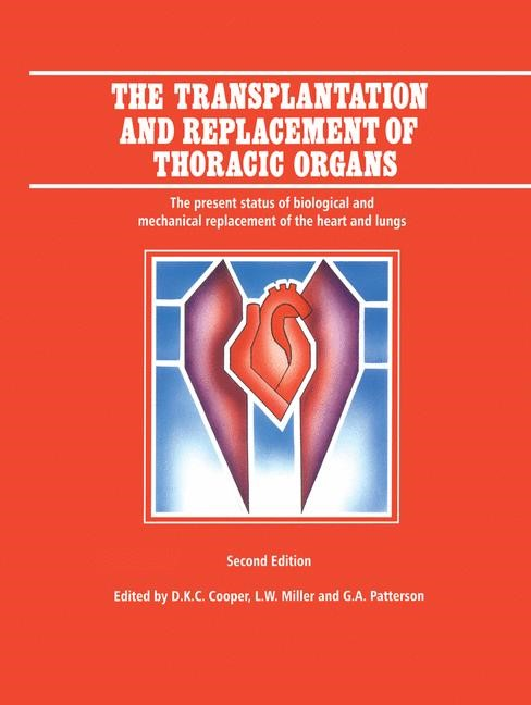 Abbildung von Cooper / Miller / Patterson   The Transplantation and Replacement of Thoracic Organs   2nd ed.   1997