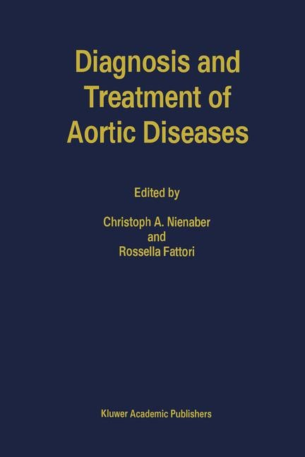 Abbildung von Nienaber / Fattori | Diagnosis and Treatment of Aortic Diseases | 1999
