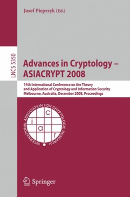 Abbildung von Pieprzyk | Advances in Cryptology - ASIACRYPT 2008 | 2008 | 14th International Conference ...