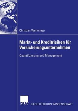 Abbildung von Wenninger | Markt- und Kreditrisiken für Versicherungsunternehmen | 2004 | Quantifizierung und Management