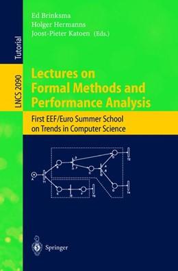 Abbildung von Brinksma / Hermanns / Katoen | Lectures on Formal Methods and Performance Analysis | 2001 | First EEF/Euro Summer School o... | 2090