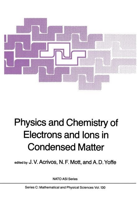 Abbildung von Acrivos / Mott / Joffe | Physics and Chemistry of Electrons and Ions in Condensed Matter | 1984